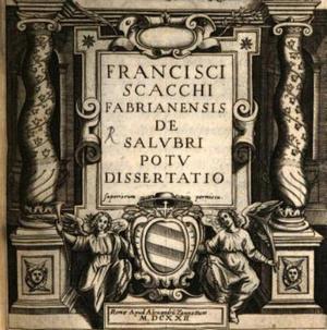 F. Scacchi De Salubri Potu dissertatio MDCXXII - front